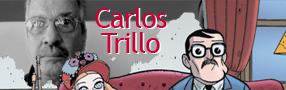 Carlos Trillo, une dictature en héritage