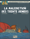 Blake et Mortimer #19 – La Malédiction des trente deniers ***