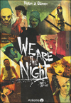 We Are the Night #1 **