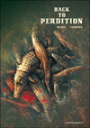 Back to Perdition #1 ***