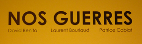 Angoulme 2011: l&rsquo;expo Nos Guerres