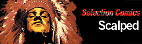 Sélection Comics – Scalped