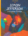 Lemon Jefferson et la grande aventure ***