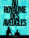 Au royaume des aveugles #1 ***