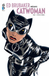 Ed Brubaker prsente Catwoman #1 ***