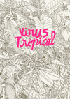 Virus tropical *