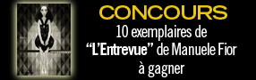 CONCOURS  Gagnez &laquo;&nbsp;L&rsquo;Entrevue&nbsp;&raquo; de Manuele Fior