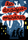 Les Drague-misres #1 **