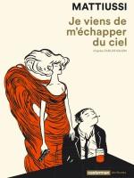 je_viens_de_mechapper_du_ciel_couv