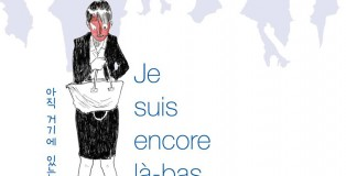 je_suis_encore_la_bas_une