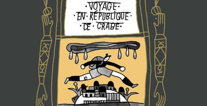 voyage-en-republique-du-crabe-une