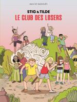 stig-tilde-le-club-des-losers-3