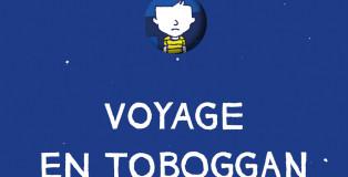 voyage-en-toboggan_une